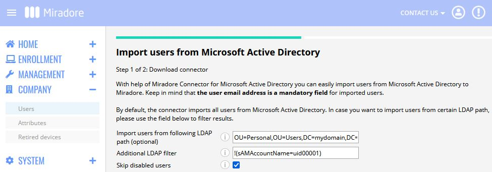 Miradore has a built-in connector for importing user data from Microsoft Active Directory